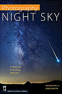 Digital Photography Night Sky: A Field Guide for Shooting after Dark